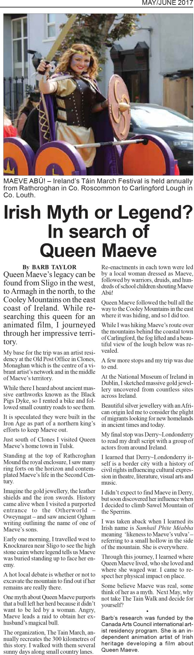 A story about the search for Queen Maeve's history